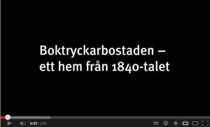 Boktryckarbostaden på youtube