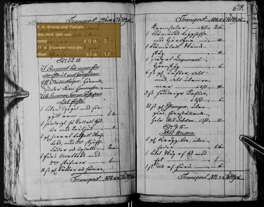 Del av bouppteckningen efter Maria Tottie från 1791. Klicka på bilden för att få ett större format!Källa: Justitiekollegium 1637-1856, Förmyndarkammaren 1667-1924, Rådhusrättens 1:a avdelning 1850-1924, Bouppteckningar, SE/SSA/0145A/F 1/F 1 A/304 (1791)